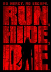 Run, Hide, Die