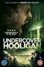 Undercover Hooligan
