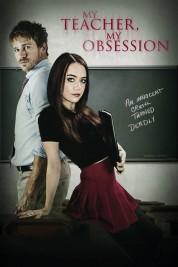 My Teacher, My Obsession