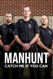 Manhunt: Catch Me if You Can