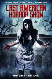 Last American Horror Show